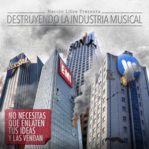 Destruyendo la Industria Musical
