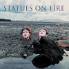 "Statues On Fire, neues Album ""Living In Darkness"" und auf Tour"