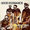 GOOD RIDDANCE - Remain in Memory