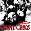 TOTAL CHAOS - BATTERED AND SMASHED