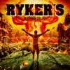 RYKER´S - never meant to last