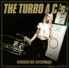THE TURBO AC´s - DAMNATION OVERDRIVE - 20th Anniversary Edition