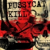 Pussycat Kill - Faster Than Punk