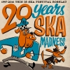 20 YEARS SKA MADNESS