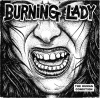 BURNING LADY - THE HUMAN CONDITION