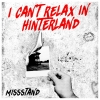 MISSSTAND - I CAN´T RELAX IN HINTERLAND