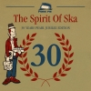 THE SPIRIT OF SKA - 30 JAHRE PORK PIE -